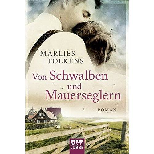 Marlies Folkens - Von Schwalben und Mauerseglern: Roman - Preis vom 11.05.2021 04:49:30 h