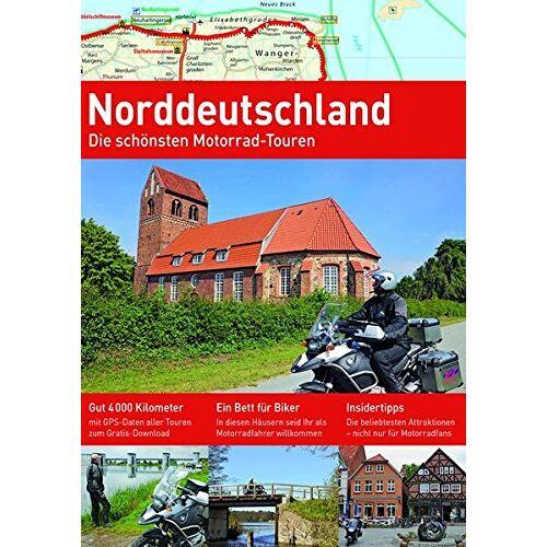 Frank Sachau - NORDDEUTSCHLAND: Die schönsten Motorrad-Touren (Alpentourer Tourguide) - Preis vom 04.09.2020 04:54:27 h