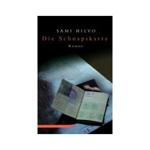Sami Hilvo - Die Schnapskarte - Preis vom 07.05.2021 04:52:30 h
