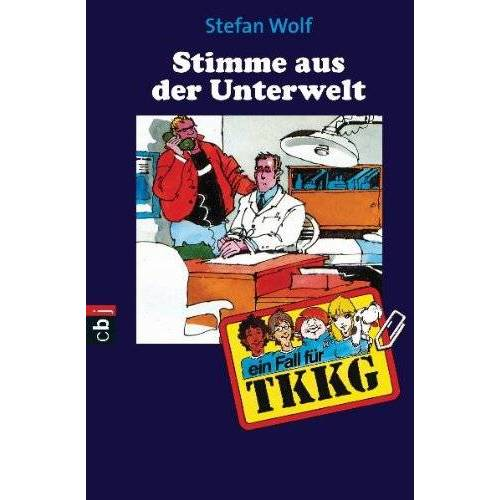 Stefan Wolf - TKKG - Rächer aus der Unterwelt: Band 53 - Preis vom 15.04.2021 04:51:42 h