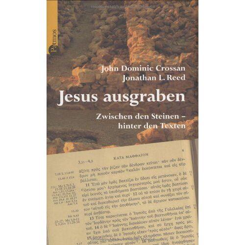 Crossan, John D. - Jesus ausgraben. Zwischen den Steinen - hinter den Texten - Preis vom 12.05.2021 04:50:50 h