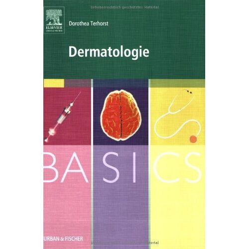 Dorothea Terhorst - Basics Dermatologie - Preis vom 19.10.2020 04:51:53 h