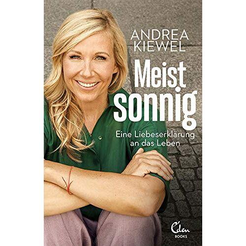 Andrea Kiewel - Meist sonnig: Eine Liebeserklärung an das Leben - Preis vom 15.05.2021 04:43:31 h