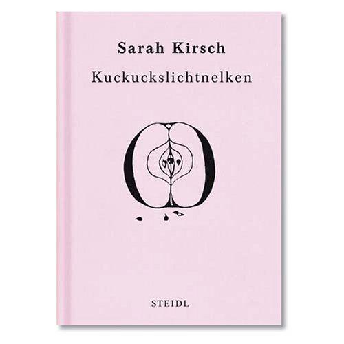 Sarah Kirsch - Kuckuckslichtnelken - Preis vom 14.04.2021 04:53:30 h