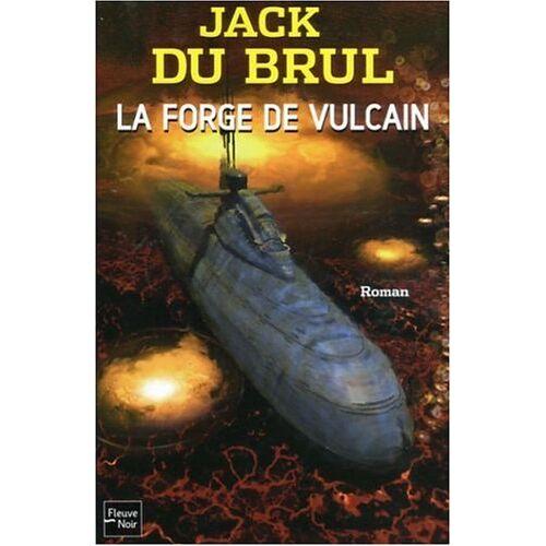 Jack Du Brul - La forge de Vulcain - Preis vom 05.09.2020 04:49:05 h