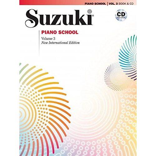 Suzuki, Dr. Shinichi - Suzuki Piano School New International Edition Piano Book and CD, Volume 3 - Preis vom 21.10.2020 04:49:09 h