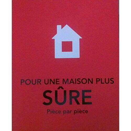 - POUR UNE MAISON PLUS SURE PIECE PAR PIECE - Preis vom 03.04.2020 04:57:06 h