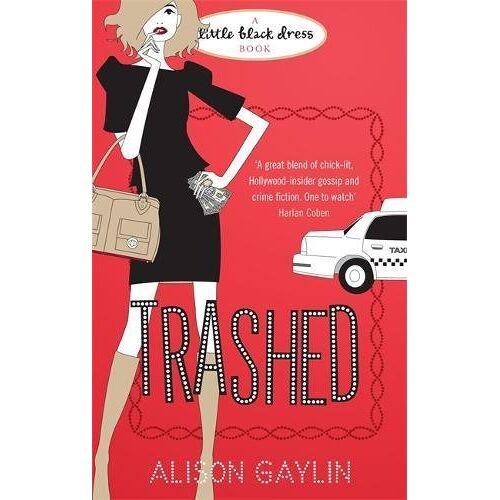 Alison Gaylin - Trashed - Preis vom 03.05.2021 04:57:00 h