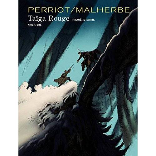 Arnaud Malherbe - Taïga Rouge, Tome 1 : - Preis vom 04.09.2020 04:54:27 h