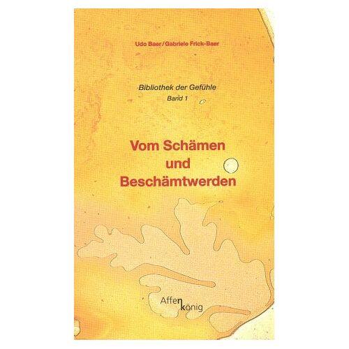 Udo Baer - Vom Schämen und Beschämtwerden - Preis vom 20.10.2020 04:55:35 h