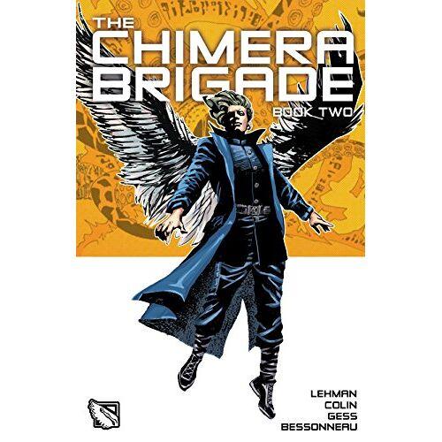 Serge Lehman - The Chimera Brigade: Vol II - Preis vom 05.09.2020 04:49:05 h