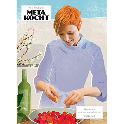 Meta Hiltebrand - Meta kocht - Preis vom 18.04.2021 04:52:10 h