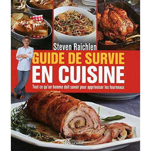 Steven Raichlen - Guide de survie en cuisine - Preis vom 25.02.2021 06:08:03 h
