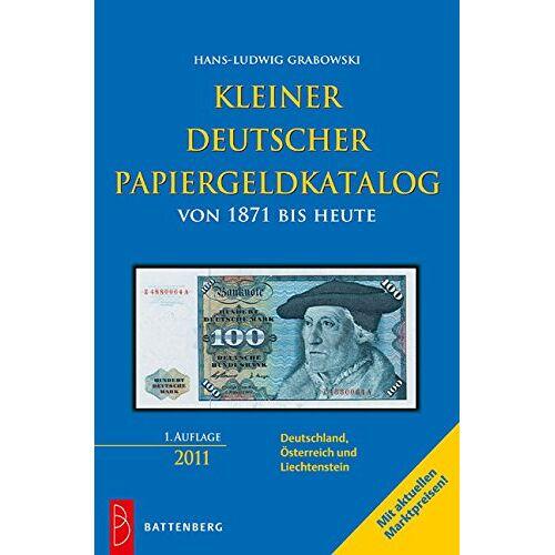 Hans-Ludwig Grabowski - Kleiner deutscher Papiergeldkatalog: von 1871 bis heute - Preis vom 27.02.2021 06:04:24 h