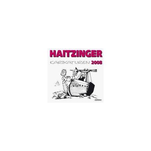Horst Haitzinger - Karikaturen 2008: Politische Karikaturen - Preis vom 08.05.2021 04:52:27 h