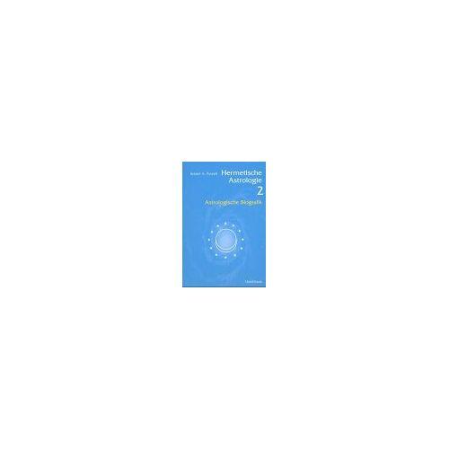 Robert Powell - Hermetische Astrologie 2: Astrologische Biografik - Preis vom 10.05.2021 04:48:42 h