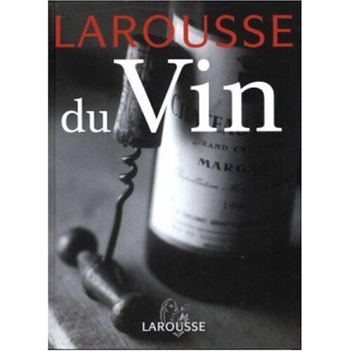 Larousse - Larousse du vin - Preis vom 17.04.2021 04:51:59 h