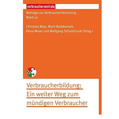Herzog, Stefan M. - Beiträge zur Verbraucherforschung Band 10 Verbraucherbildung: Ein weiter Weg zum mündigen Verbraucher - Preis vom 10.05.2021 04:48:42 h