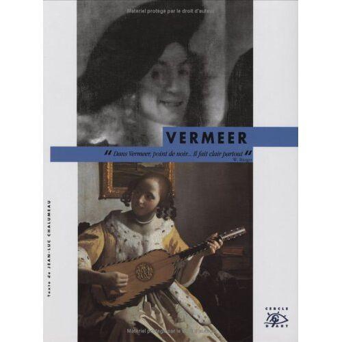 Jean-Luc Chalumeau - Vermeer - Preis vom 13.01.2021 05:57:33 h
