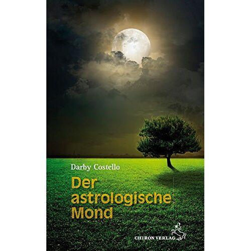 Darby Costello - Der astrologische Mond - Preis vom 10.05.2021 04:48:42 h