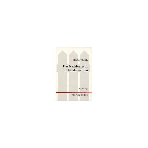 Rudolf Hoof - Das Nachbarrecht in Niedersachsen - Preis vom 15.01.2021 06:07:28 h