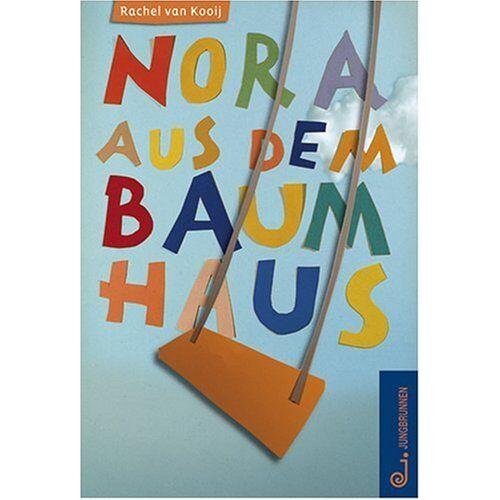 Kooij, Rachel van - Nora aus dem Baumhaus - Preis vom 12.05.2021 04:50:50 h