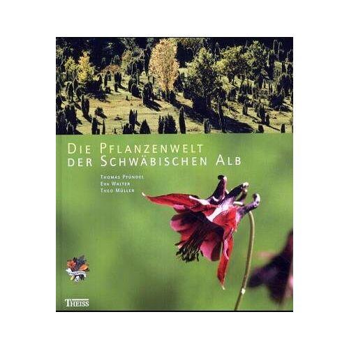 - Die Pflanzenwelt der Schwäbischen Alb - Preis vom 03.05.2021 04:57:00 h