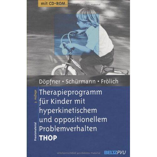 Manfred Döpfner - Therapieprogramm für Kinder mit hyperkinetischem und oppositionellem Problemverhalten THOP: Mit CD-ROM (Materialien für die klinische Praxis) - Preis vom 02.11.2020 05:55:31 h