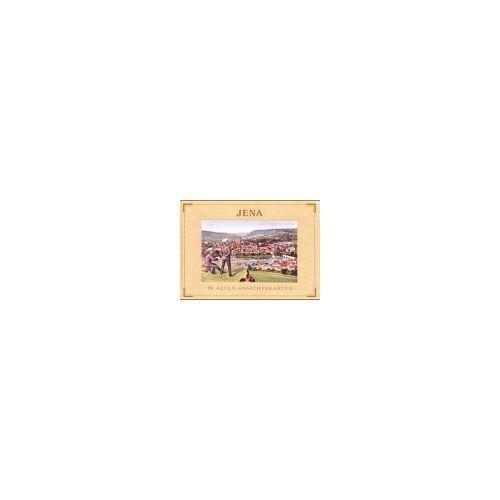 Wolfgang Gresky - Jena in alten Ansichtskarten - Preis vom 07.05.2021 04:52:30 h