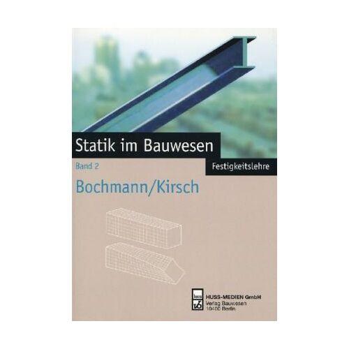 - Statik im Bauwesen, Bd.2, Festigkeitslehre - Preis vom 18.04.2021 04:52:10 h