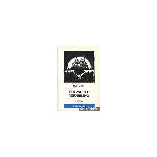Hugo Claus - Een zachte vernieling - Preis vom 03.12.2020 05:57:36 h