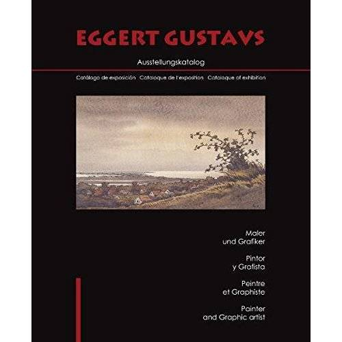 Karsten Gustavs - Eggert Gustavs: Ausstellungskatalog - Preis vom 26.02.2021 06:01:53 h