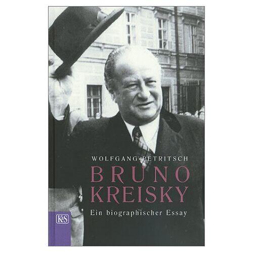Wolfgang Petritsch - Bruno Kreisky - Preis vom 07.05.2021 04:52:30 h