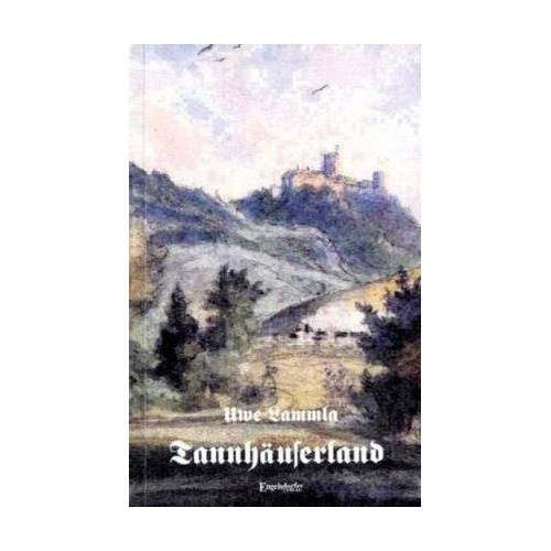 Uwe Lammla - Tannhäuserland - Preis vom 14.05.2021 04:51:20 h