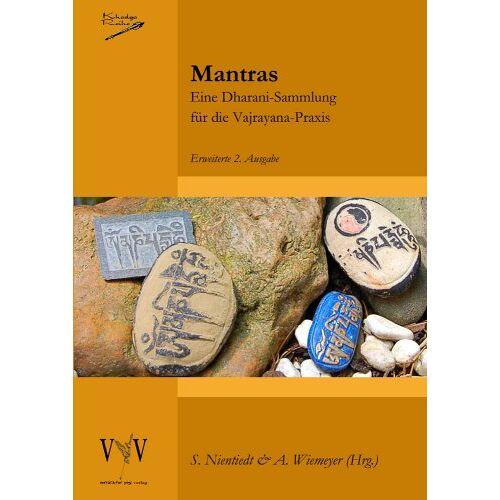 Susa Nientiedt (Hrg.) - Mantras, eine Dharani-Sammlung für die Vajrayana-Praxis, 2. erweiterte Auflage - Preis vom 10.04.2021 04:53:14 h