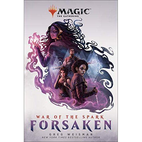 Greg Weisman - Weisman, G: Magic: The Gathering - War of the Spark: Forsake - Preis vom 16.05.2021 04:43:40 h