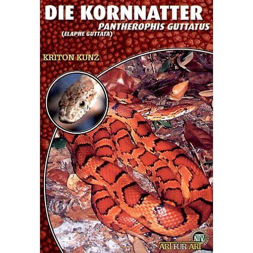 Kriton Kunz - Die Kornnatter: Pantherophis guttatus - Preis vom 09.05.2021 04:52:39 h
