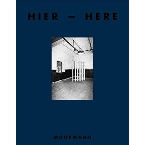 Nils Holger Moormann - Moormann Katalog Vol. 4: Hier - Here - Preis vom 04.09.2020 04:54:27 h