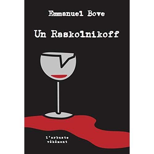 - Un Raskolnikoff (L'ARBUSTE VEHEMENT) - Preis vom 13.01.2021 05:57:33 h
