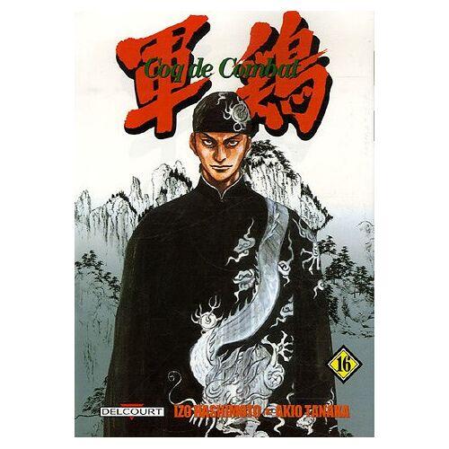 Izo Hashimoto - Coq de Combat, Tome 16 : - Preis vom 06.03.2021 05:55:44 h