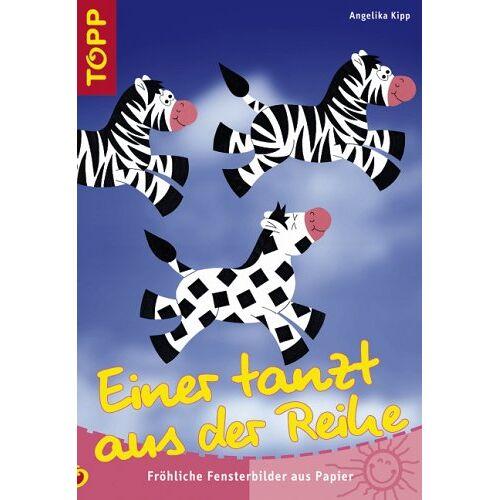 Angelika Kipp - Einer tanzt aus der Reihe: Fröhliche Fensterbilder aus Papier - Preis vom 24.01.2021 06:07:55 h