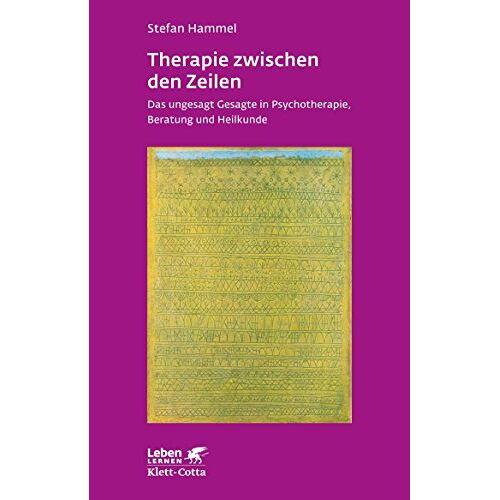Stefan Hammel - Therapie zwischen den Zeilen: Das ungesagt Gesagte in Psychotherapie, Beratung und Heilkunde - Preis vom 23.10.2020 04:53:05 h