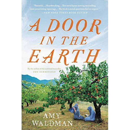 Amy Waldman - A Door in the Earth - Preis vom 14.05.2021 04:51:20 h
