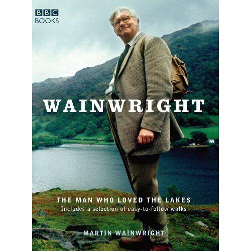 Martin Wainwright - Wainwright: The Man Who Loved the Lakes - Preis vom 18.04.2021 04:52:10 h