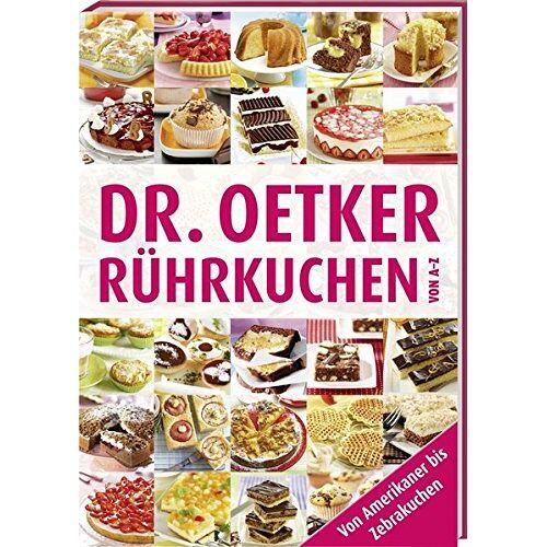 Dr. Oetker - Rührkuchen von A-Z (A-Z Reihe) - Preis vom 20.10.2020 04:55:35 h