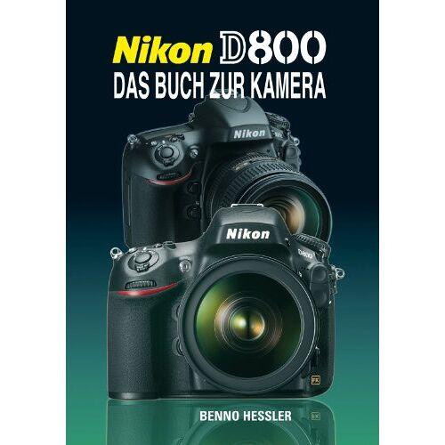 Benno Hessler - Nikon D800: Das Buch zur Kamera - Preis vom 21.01.2021 06:07:38 h