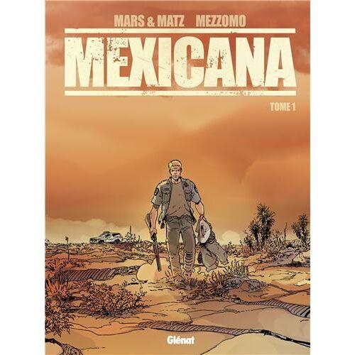- Mexicana Tome 1 - Preis vom 07.05.2021 04:52:30 h