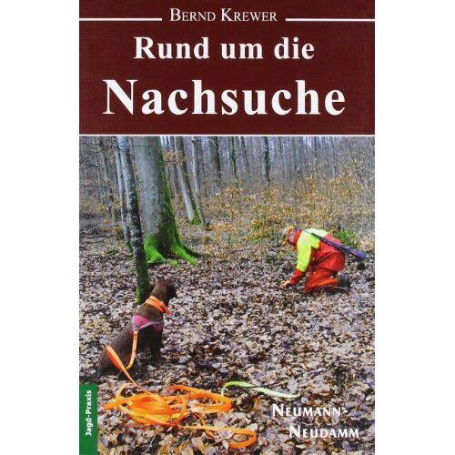 Bernd Krewer - Rund um die Nachsuche - Preis vom 20.10.2020 04:55:35 h