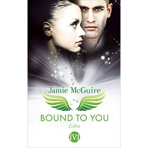 Jamie McGuire - Bound to You: Eden - Preis vom 23.01.2020 06:02:57 h