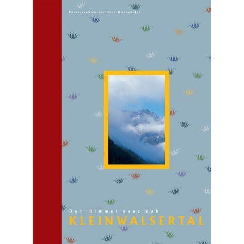 Hans Wiesenhofer - Kleinwalsertal. Dem Himmel ganz nah - Preis vom 24.02.2021 06:00:20 h